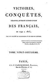 Victoires, conquêtes, revers et guerres civiles des Français, depuis les Gaulois jusqu'en 1792: Volume28