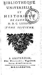Bibliothèque universelle et historique: Volume7