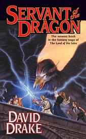 Servant of the Dragon: The third book in the epic saga of 'Lord of the Isles'