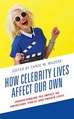 How Celebrity Lives Affect Our Own