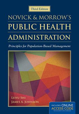 Novick   Morrow s Public Health Administration