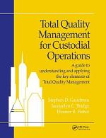Total Quality Management for Custodial Operations