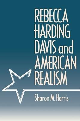 Download Rebecca Harding Davis and American Realism Book