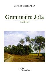 """Grammaire Jola: """"Diola"""""""
