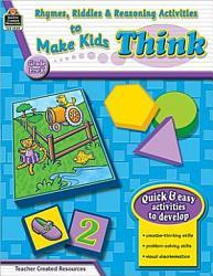 Rhymes Riddles Reasoning Activities To Make Kids Think Grade Pre K Book PDF