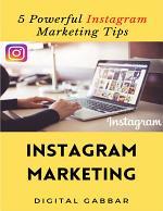 5 Powerful Instagram Marketing Tips