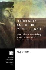 The Identity and the Life of the Church PDF