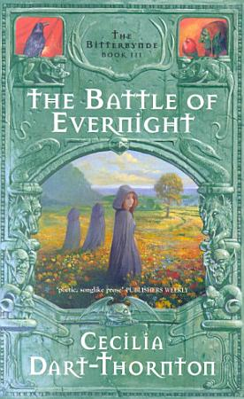The Battle of Evernight  Bitterbynde 3 PDF