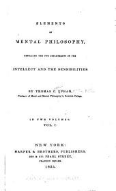 Elements of Mental Philosophy: Volume 1