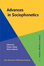 Advances in Sociophonetics