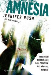 Amnesia: Eles foram programados para esquecer, mas não para perdoar