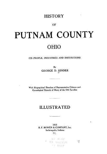 History of Putnam County, Ohio : its peoples, industries, and institutions