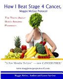 How I Beat Stage 4 Cancer  Maggie Mcgee Protocol