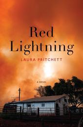 Red Lightning: A Novel