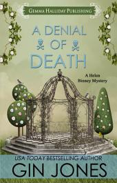 A Denial of Death: Helen Binney Mysteries book #2