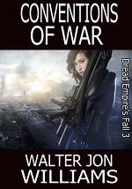 Conventions of War (Author's Preferred Edition)