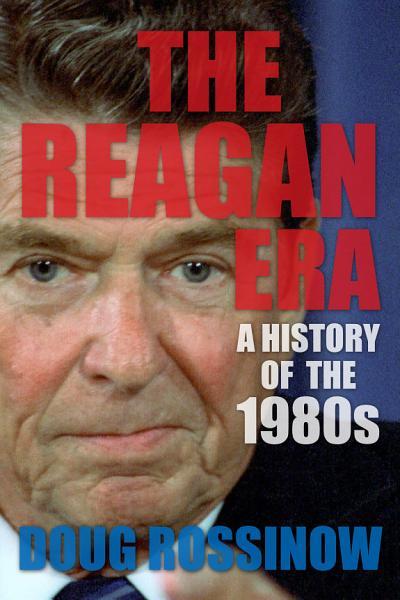 Download The Reagan Era Book