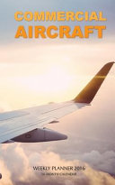 Commercial Aircraft Weekly Planner 2016