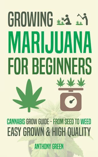 Growing Marijuana for Beginners PDF