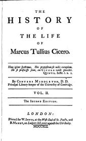 The History of the Life of Marcus Tullius Cicero: Volume 2