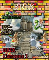 BRIX Cartoons 1: Cartoons aus dem BookRix Magazin BRIX