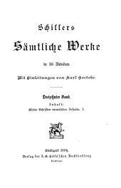 Schillers sämtliche Werke in 16 Bänden: Bände 13-14