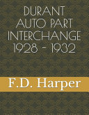Durant Auto Part Interchange1928 - 1932