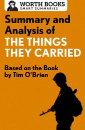 Summary and Analysis of The Things They Carried: Based on the Book by Tim O'Brien