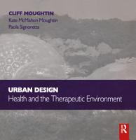Urban Design  Health and the Therapeutic Environment PDF