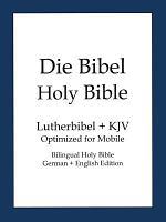 Holy Bible  German and English Edition  Die Bibel  PDF