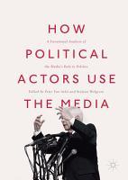 How Political Actors Use the Media PDF