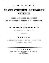 Corpus Grammaticorum Latinorum veterum: Volume 2