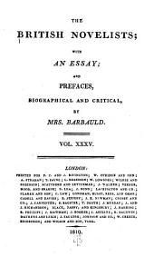 The British Novelists: With an Essay, and Prefaces, Biographical and Critical by Mrs. Barbauld, Volume 35