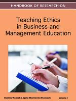 Handbook of Research on Teaching Ethics in Business and Management Education PDF