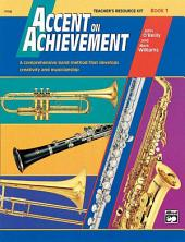 Accent on Achievement, Book 1 Teacher's Resource Kit