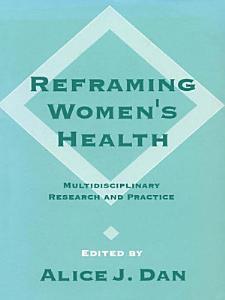 Reframing Women s Health Book