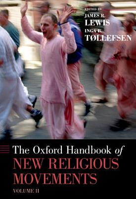 The Oxford Handbook of New Religious Movements PDF