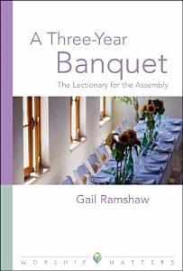 A Three year Banquet Book