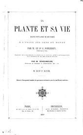 La plante et sa vie: leçons populaires de botanique a l'usage des gens du monde