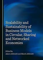 Scalability and Sustainability of Business Models in Circular, Sharing and Networked Economies