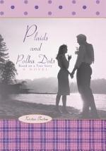 Plaids and Polka Dots
