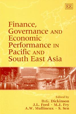 Finance Governance And Economic Performance In Pacific And South East Asia