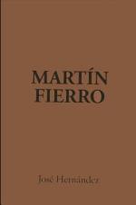 El Gaucho Martin Fierro/the Gaucho Martin Fierro