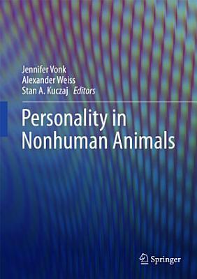 Personality in Nonhuman Animals