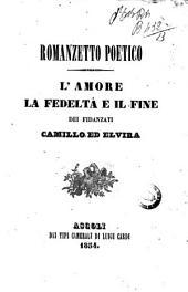 Romanzetto poetico l'amore, la fedelta e il fine dei fidanzati Camillo ed Elvira