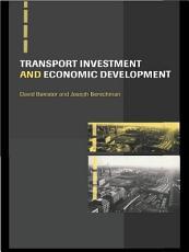 Transport Investment and Economic Development PDF