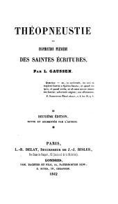 Théopneustie, ou, Inspiration plénière des Saintes Écritures