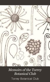 Memoirs of the Torrey Botanical Club: Volumes 9-10