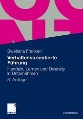 Verhaltensorientierte Führung: Handeln, Lernen und Diversity in Unternehmen, Ausgabe 3