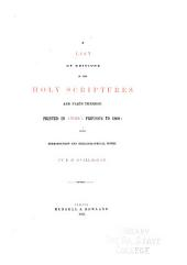 A List of Editions of the Holy Scriptures and Parts Thereof Printed in America Previous to 1860: With Introduction and Bibliographical Notes
